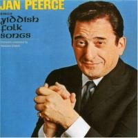 Jan Peerce Sings Yiddish Folk Songs