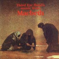 Third Ear Band's Music From Macbeth