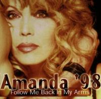Amanda '98Follow Me Back In My Arms