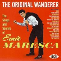 Ernie Maresca: The Original Wanderer