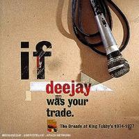 If Deejay Was Your Trade...19741977
