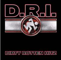 Dirty Rotten Imbeciles: Greatest Hits
