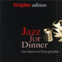 Jazz for Dinner. Brigitte Edition. CD