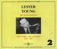 Lester Young Vol. 2: The Quintessence