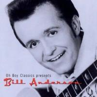 Oh Boy Classics Presents Bill Anderson