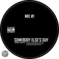 Somebody Else's Guy (speciale uitgave)