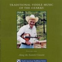 Traditional Fiddle Music Of The Ozarks