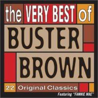Fannie Mae: The Very Best Of Buster Brown
