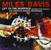 Miles Davis Quintet: Lift To The Scaffold