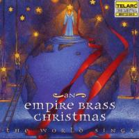 An Empire Brass Christmas  The World Sings