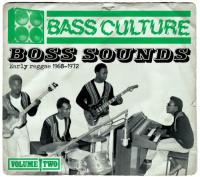 Bass Culture 2  Boss Sounds (Early Reggae)