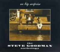 No Big Surprise: The Steve Goodman Anthology