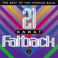 21 Karat Fatback: The Best Of The Fatback Band