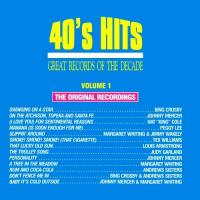 40's Hits, Vol. 1: Great Records Of The Decade