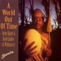 A World Out Of Time, Vol. 1: Henry Kaiser &...