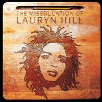 Miseducation Of Lauryn Hill (speciale uitgave)