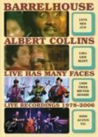 Barrelhouse & Albert Coll  Live Has Many Faces