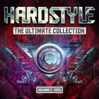 Hardstyle  The Ultimate Collection 2013 Vol. 2