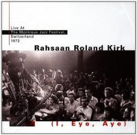 I, Eye, Aye: Live At The Montreux Jazz Festival