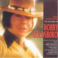 Hello Summertime  The Very Best Of Bobby Goldsboro