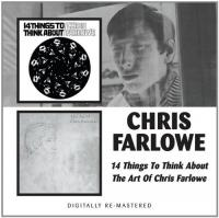 14 Things To Think About | The Art Of Chris Farlowe
