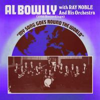My Song Goes Around The World|W|Ray Noble & His Orchestra