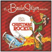 Brian Setzer Orchestra: Christmas Rocks  The Best Of Collection