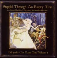 Stepping Through An  Empty Time: Fairy Tales Can Come True Vol.5