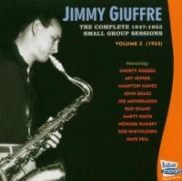 Jimmy Giuffre (The Complete 19471953 Small Group Sessions Vol. 2