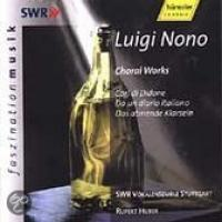 Choral Works By Luigi Non