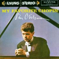 My Favorite Chopin | Van Cliburn