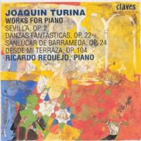 Turina: Works for Piano | Requejo