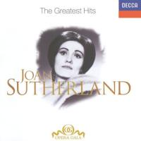 Joan Sutherland  The Greatest Hits