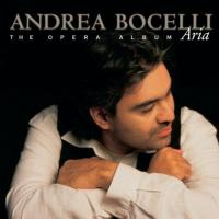 Aria  The Opera Album | Andrea Bocelli