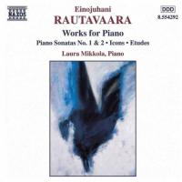 Rautavaara: Works for Piano | Laura Mikkola