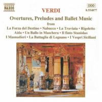 Verdi: Overtures, Preludes and Ballet Music