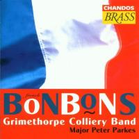 French Bonbons | Parkes, Grimethorpe Colliery Band