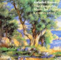 Faure: The Complete Music for Piano | Kathryn Stott