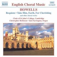 Howells: Requiem, etc | Robinson, Farrington, et al