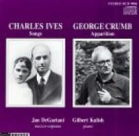 Ives: Songs;  Crumb: Apparition | DeGaetani, Kalish