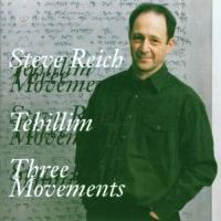 Reich: Tehillim, Three Movements (speciale uitgave)