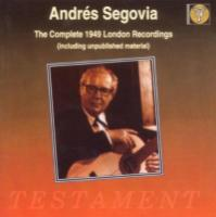 Andres Segovia  The Complete 1949 London Recordings