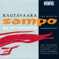 Rautavaara: The Myth of Sampo | Hyokki, Nyman, et al
