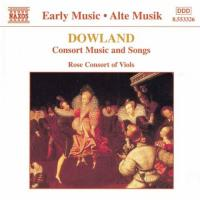 Dowland: Consort Music & Songs | Rose Consort of Viols
