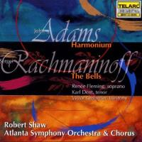 Adams: Harmonium;  Rachmaninoff: The Bells | Shaw, et al