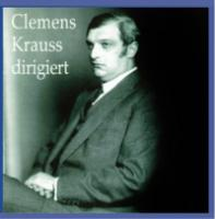 Clemens Krauss dirigiert  HMV Recordings from 19291930