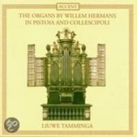 The Organs by Willem Hermans in Pistoia and Collescipoli