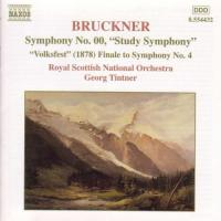 Bruckner: Symphony No 00 etc | Tintner, Royal Scottish NO