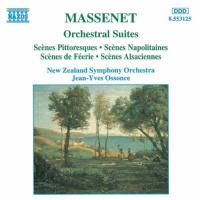 Massenet: Orchestral Suites 47 | Ossonce, New Zealand SO