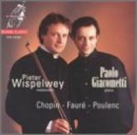 Chopin, Faure, Poulenc | Peter Wispelwey, Paolo Giacometti